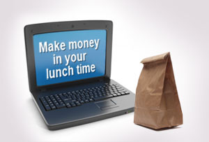 10 ways to make money in your lunch hour