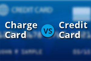 What's the difference between a charge card and a credit card?