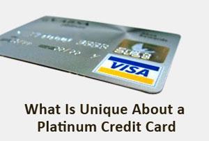 What Is Unique About a Platinum Credit Card?