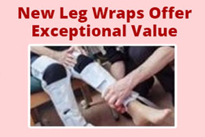New leg wraps offer exceptional value